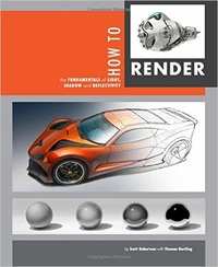 Обложка How to Render: the fundamentals of light, shadow and reflectivity