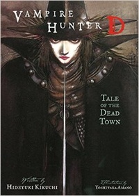 Обложка Vampire Hunter D, Volume 4: Tale of the Dead Town