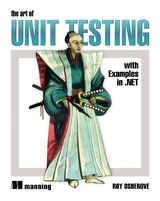 The Art of Unit Testing: With Examples in .Net