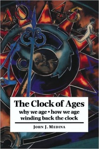 Обложка The Clock of Ages: Why We Age, How We Age, Winding Back the Clock