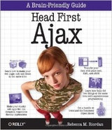 Head First Ajax (Head First)