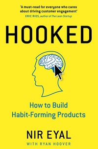 Обложка Hooked: How to Build Habit-Forming Products