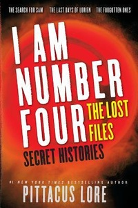 Обложка I Am Number Four: The Lost Files: Secret Histories