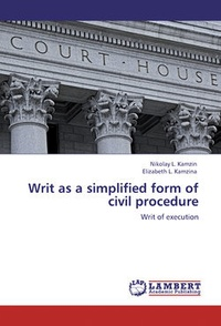 Обложка Writ as a simplified form of civil procedure. Writ of execution