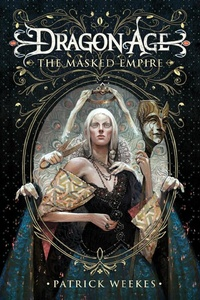 Обложка Dragon Age: The Masked Empire