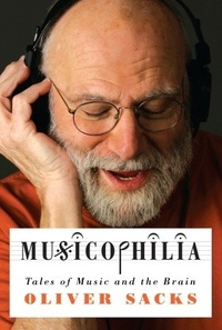 Обложка Musicophilia: Tales of Music and the Brain