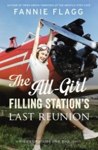 Обложка The All-Girl Filling Station's Last Reunion