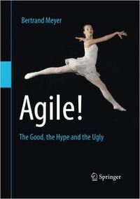 Обложка Agile! The Good, the Hype and the Ugly