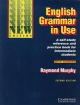 English Grammar in Use. A Reference and Practice Book for Intermediate Students