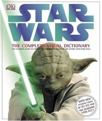 Обложка Star Wars: The Complete Visual Dictionary