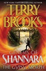 The Gypsy Morph: Genesis of Shannara