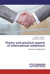 Обложка Theory and practical aspects of Internationa settlements. Economic cooperation
