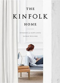 Обложка The Kinfolk Home: Interiors for Slow Living
