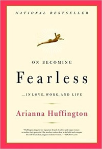 Обложка On Becoming Fearless: ...in Love, Work, and Life