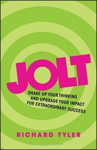 Обложка Jolt: Shake Up Your Thinking and Upgrade Your Impact for Extraordinary Success